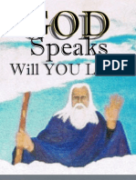 God Speaks Will You Listen?