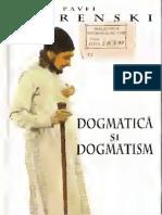 Florenski Pavel Dogmatica Si Dogmatism 1998