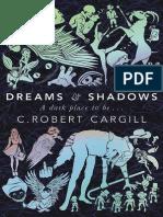 Dreams and Shadows by C. Robert Cargill
