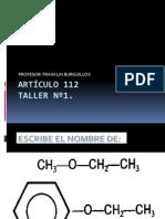 Artículo 112 TALLER Alcoholes, Eteres, Aldehidos