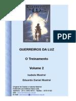 7168713 Guerreiros Da Luz Vol 2 Isabela e Eduardo Daniel Mastral