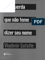 SAFATLE, Vladimir. a Esquerda Que Não Teme Dizer Seu Nome. São Paulo