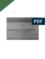 Educação e Sociedade Na Primeira República - Ensino Normal