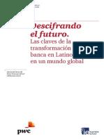 Banca en Latinoamérica - Descifrando El Futuro