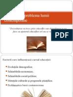 Educația Și Problema Lumii Contemporane