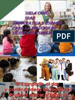 La Escuela Como Comunidad Democratica