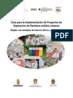 Guia Para La Implementación de Proyectos de Separación de Residuos Sólidos Urbanos