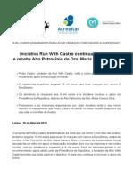 COMUNICADO DE IMPRENSA | RUN WITH CASTRO - ALTO PATROCÍNIO DRA.MARIA CAVACO SILVA