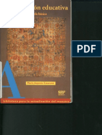 Casanova, A. (1998). La Evaluación Educativa. Educación Básica. SEP. México.