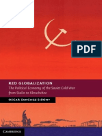 Red Globalization-The Political Economy of the Soviet Cold War