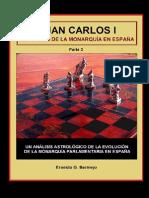 Juan Carlos I y El Destino de La Monarquía en España (Parte 3a)