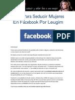 Guia Para Seducir Mujeres en Facebookxx LEUGIM