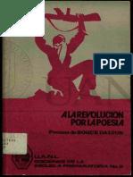 A La Revolucion Por La Poesia - Roque Dalton