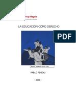 La educaci+¦n como derecho PINEAU