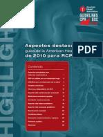 Aspectos Destacados de Las Guías de La American Heart Association de 2010 Para RCP y ACE