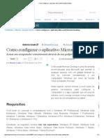 Como Configurar o Aplicativo Microsoft Remote Desktop