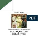 03. Aidan, Pamela - Solo quedan estas tres - Fitzwilliam Darcy, Un caballero, 03.pdf