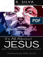 It's All About Jesus_ What They - D.R. Silva