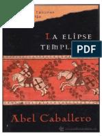 Caballero, Abel - La Elipse Templaria (Novela Historica)