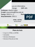 Aula 2 - HTML e XHTML Estrutura Basica