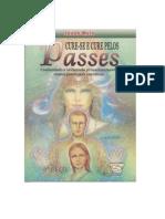 Cure-se e Cure Pelos Passes - Jacob Melo