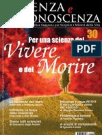Scienza e Conoscenza n 30 2009 - Rivista trimestrale di Nuove Scienze e Antica Saggezza per Scoprire i Misteri della Vita