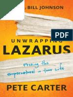Unwrapping Lazarus