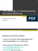 Session Eight - The Challenges of Global and Entrepreneurial Marketing