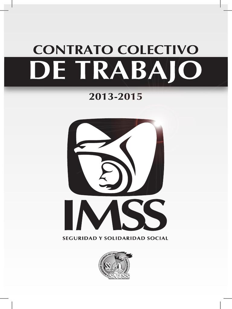 Instituto Mexicano del Seguro Social Contrato Colectivo de Trabajo ...