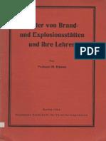 Bilder von Brand- und Explosionsstätten und Ihre Lehren - H. Henne 1934