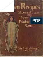 Proven Recipes, Showing the uses of the Three Great Products from Corn