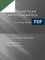 Artrocinética e Artrocinemática