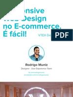 Responsive Web Design no E-commerce. É fácil!