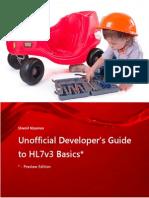 Unofficial Developer Guide to HL7v3 Basics