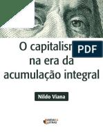 O Capitalismo Na Era Da Acumulação Integral - Nildo Viana