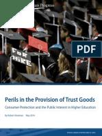 Perils in the Provision of Trust Goods