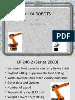 Kuka Robots by Ben Dennis