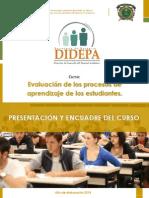Resumen de Encuadre, Contenidos y Evaluación Del Curso.