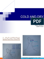 Climate- Cold and Dry