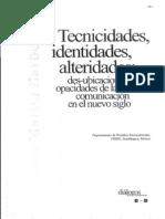Tecnicidades, Identidades, Alteridades. Des-ubicaciones y Opacidades...