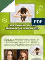 Look Setentero de Kate Middleton, De Moda en 2013