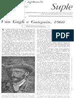 Van Gogh e Gauguin, 1960