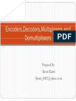 Encoders, Decoders,Multiplexers and Demultiplexers [Compatibility Mode]