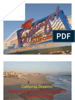 California Dreamin' Rational and Irrational Exuberance in Property Markets