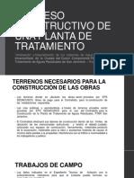 PROCESO CONSTRUCTIVO DE UNA PLANTA DE TRATAMIENTO.pptx