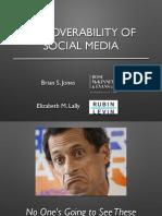 Discoverability of Social Media