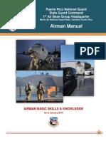Airman Basic Skills  (1ABG Airman Manual Chapter 7)