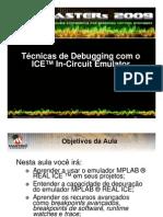 Técnicas de Debugging com o ICE™ In-Circuit Emulator