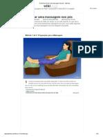 3 Maneiras de Dar Uma Massagem Nos Pés - WikiHow