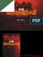 Vale Das Sombras 3